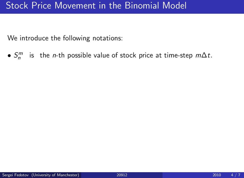 n-th possible value of stock price at time-step m t.