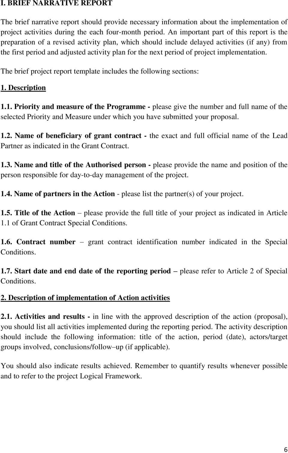 of project implementation. The brief project report template includes the following sections: 1.