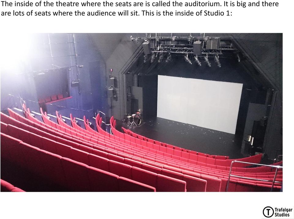 It is big and there are lots of seats