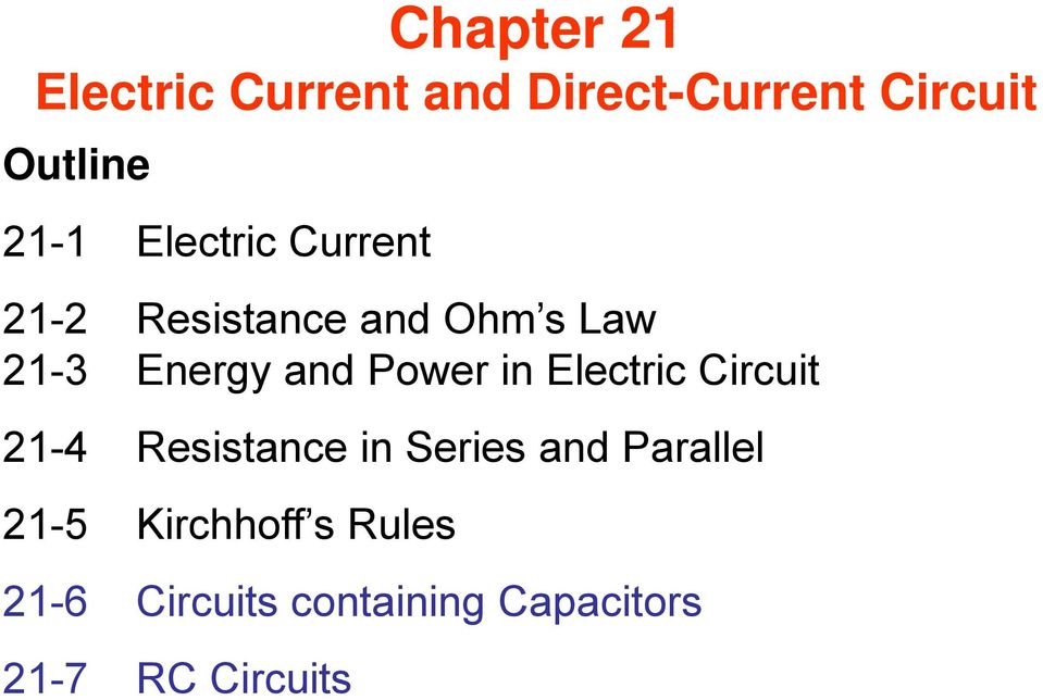 Power in Electric Circuit 2-4 Resistance in Series and Parallel