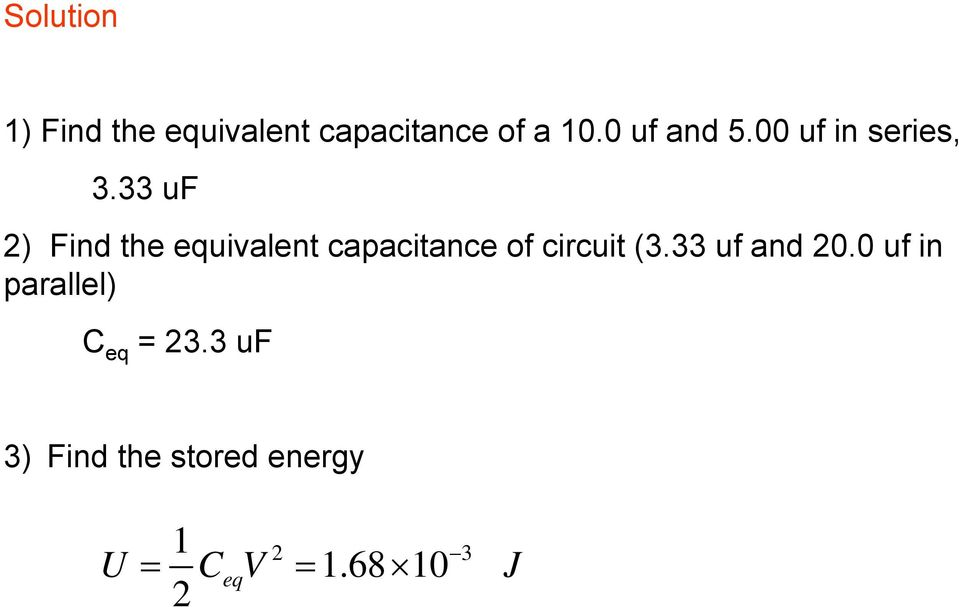 33 uf 2) Find the equivalent capacitance of circuit (3.