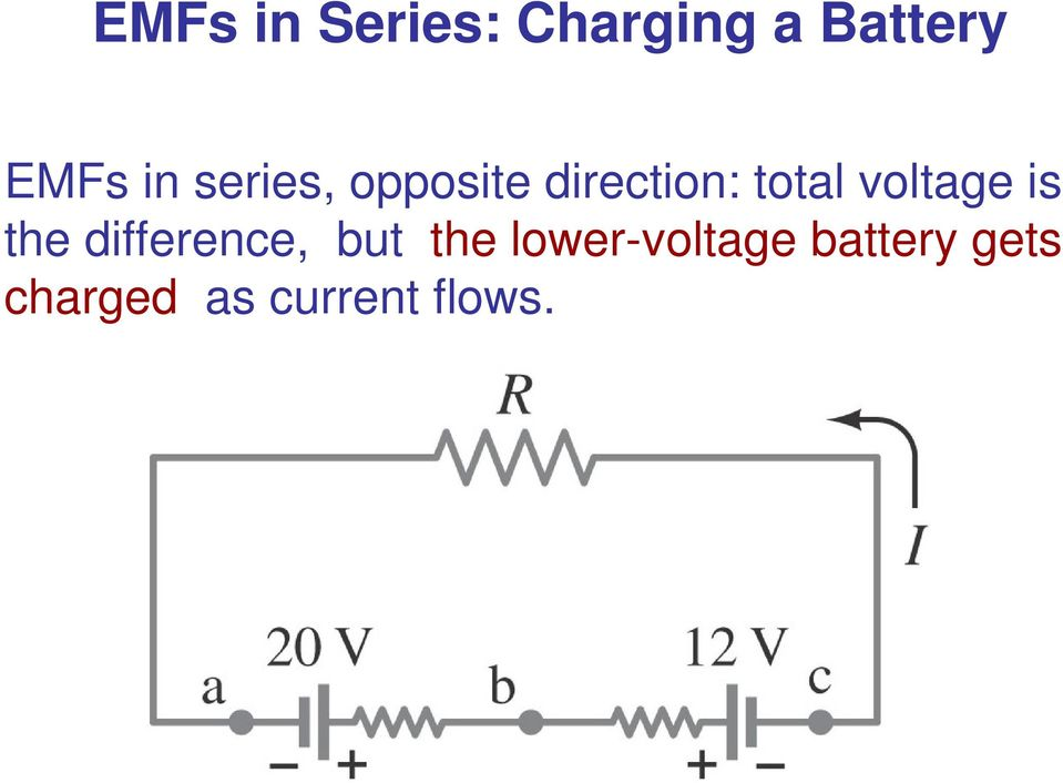 voltage is the difference, but the lower