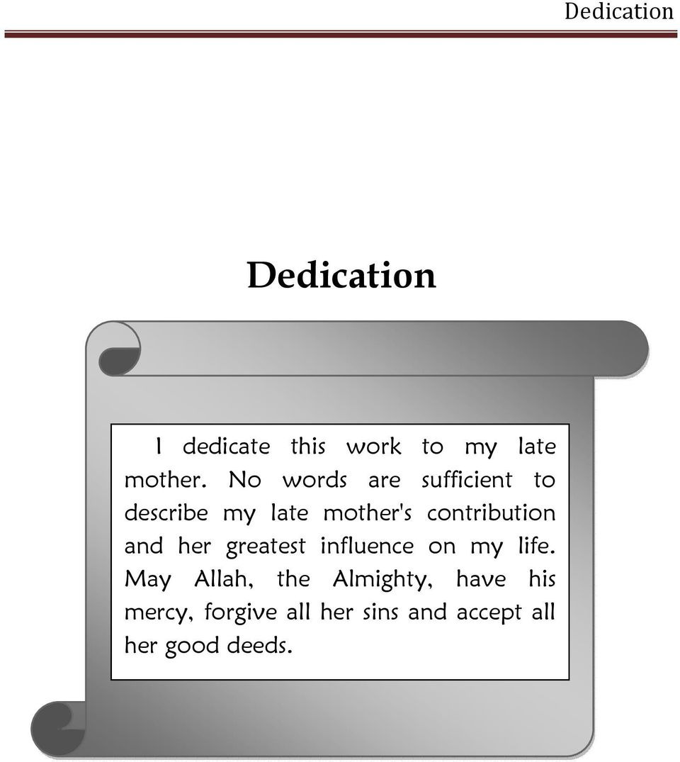 I dedicate this thesis to my mother