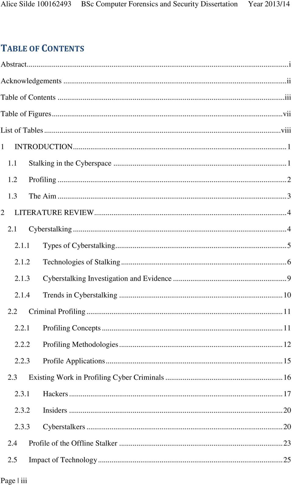 an analysis of the characteristics of a stalker in criminal profiling Be alert to common traits of stalkers don't be the next target if you read nothing else on this site, please take the time to read this section.