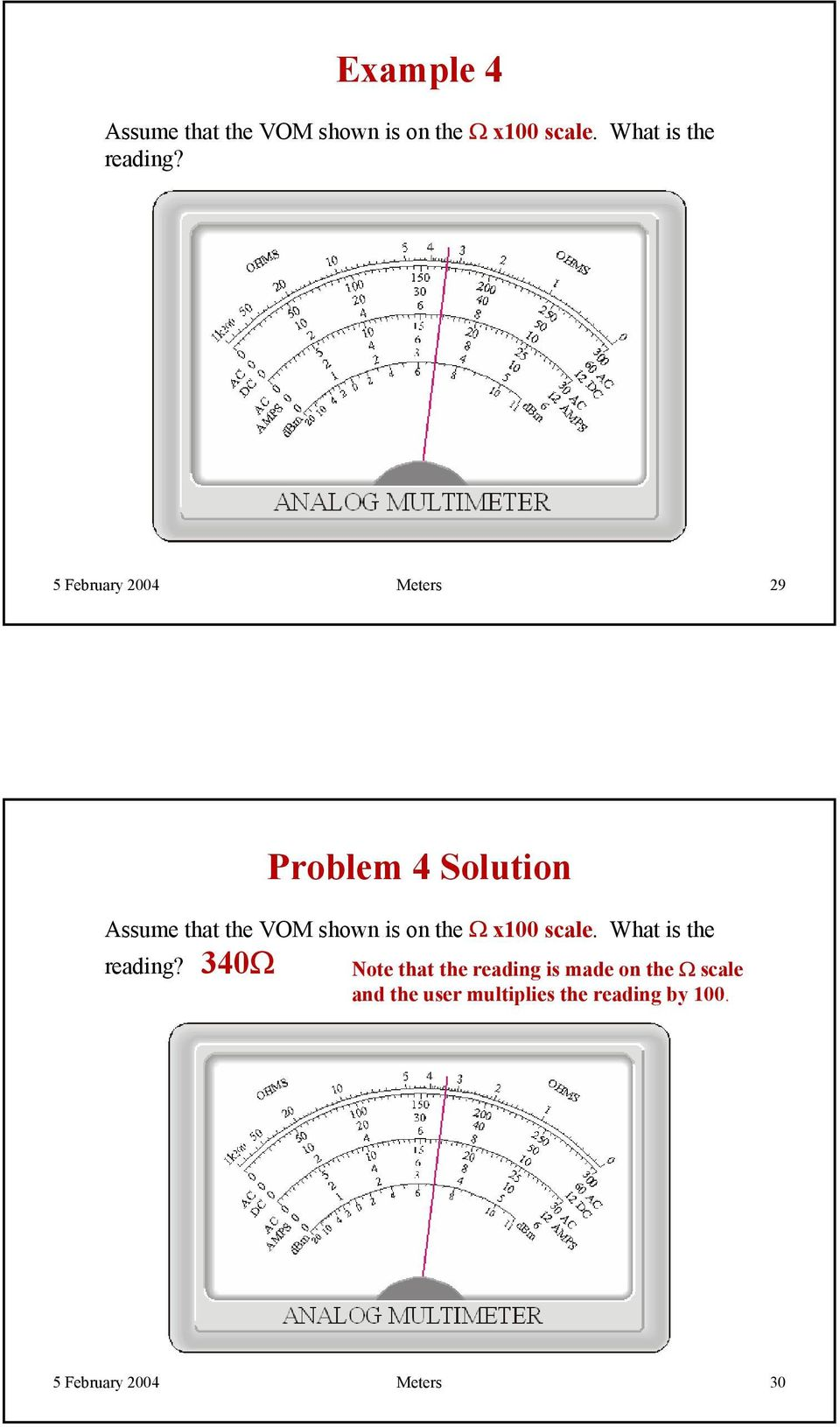 5 February Meters 9 Problem Solution Assume that the VOM shown is on the