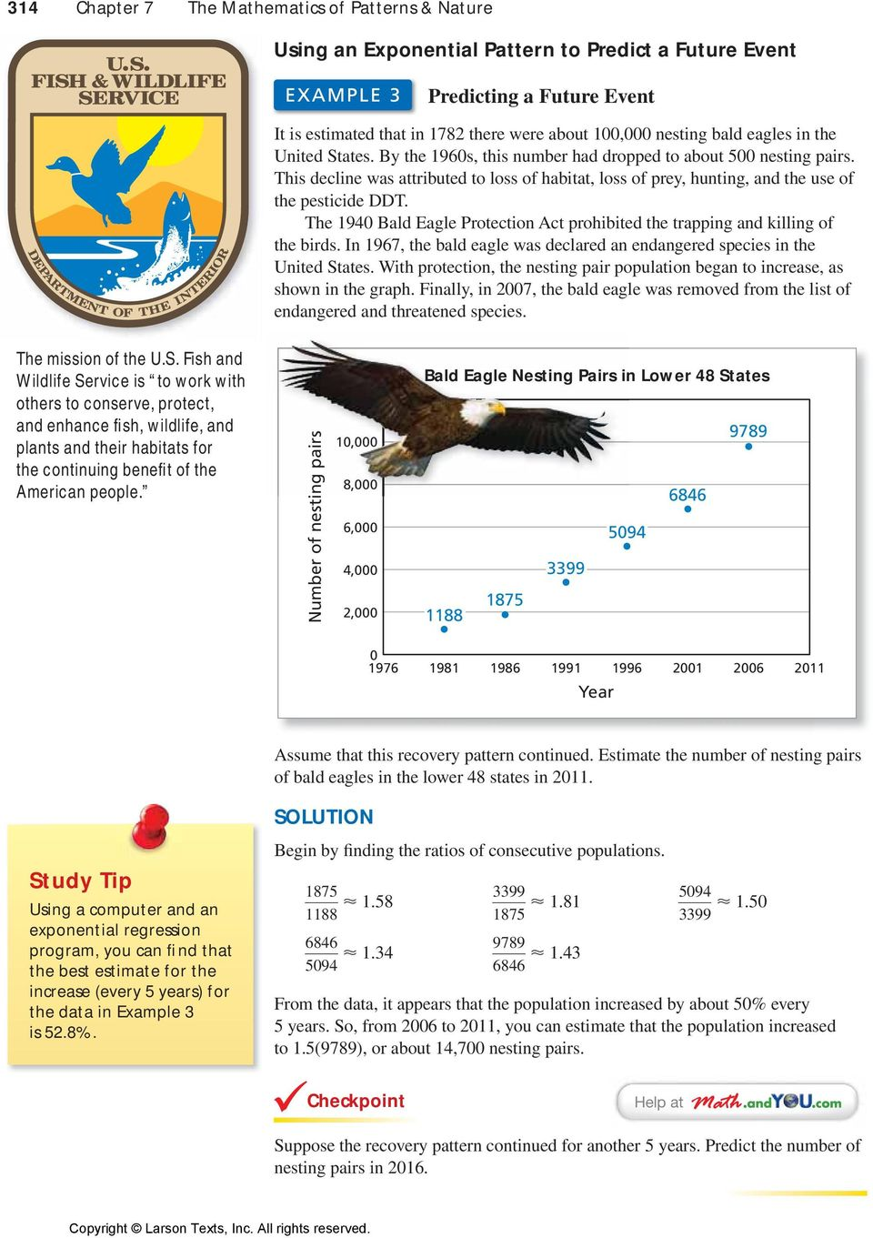 The 194 Bald Eagle Protection Act prohibited the trapping and killing of the birds. In 1967, the bald eagle was declared an endangered species in the United States.