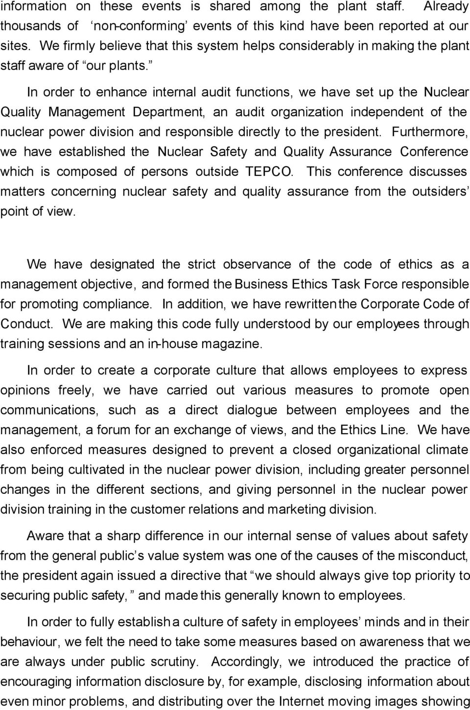 In order to enhance internal audit functions, we have set up the Nuclear Quality Management Department, an audit organization independent of the nuclear power division and responsible directly to the