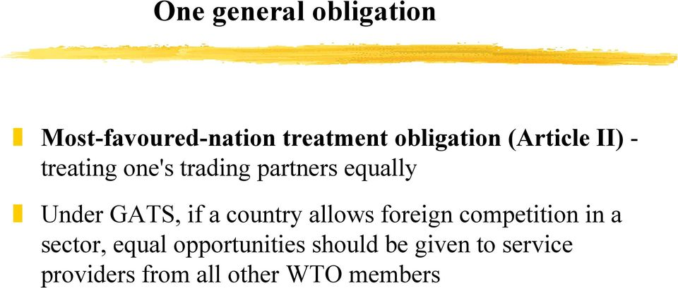 if a country allows foreign competition in a sector, equal