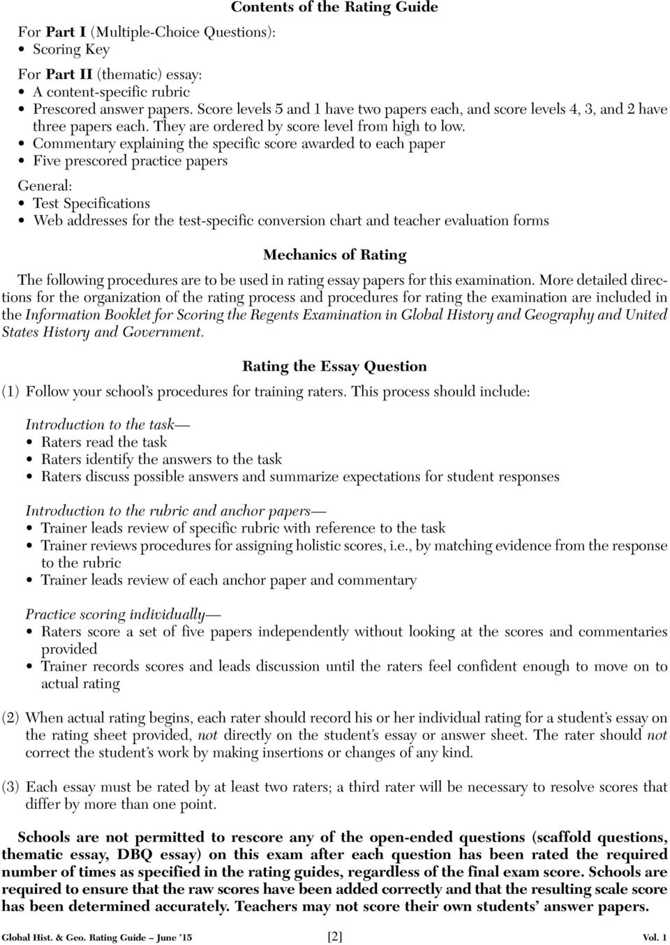 Commentary explaining the specific score awarded to each paper Five prescored practice papers General: Test Specifications Web addresses for the test-specific conversion chart and teacher evaluation