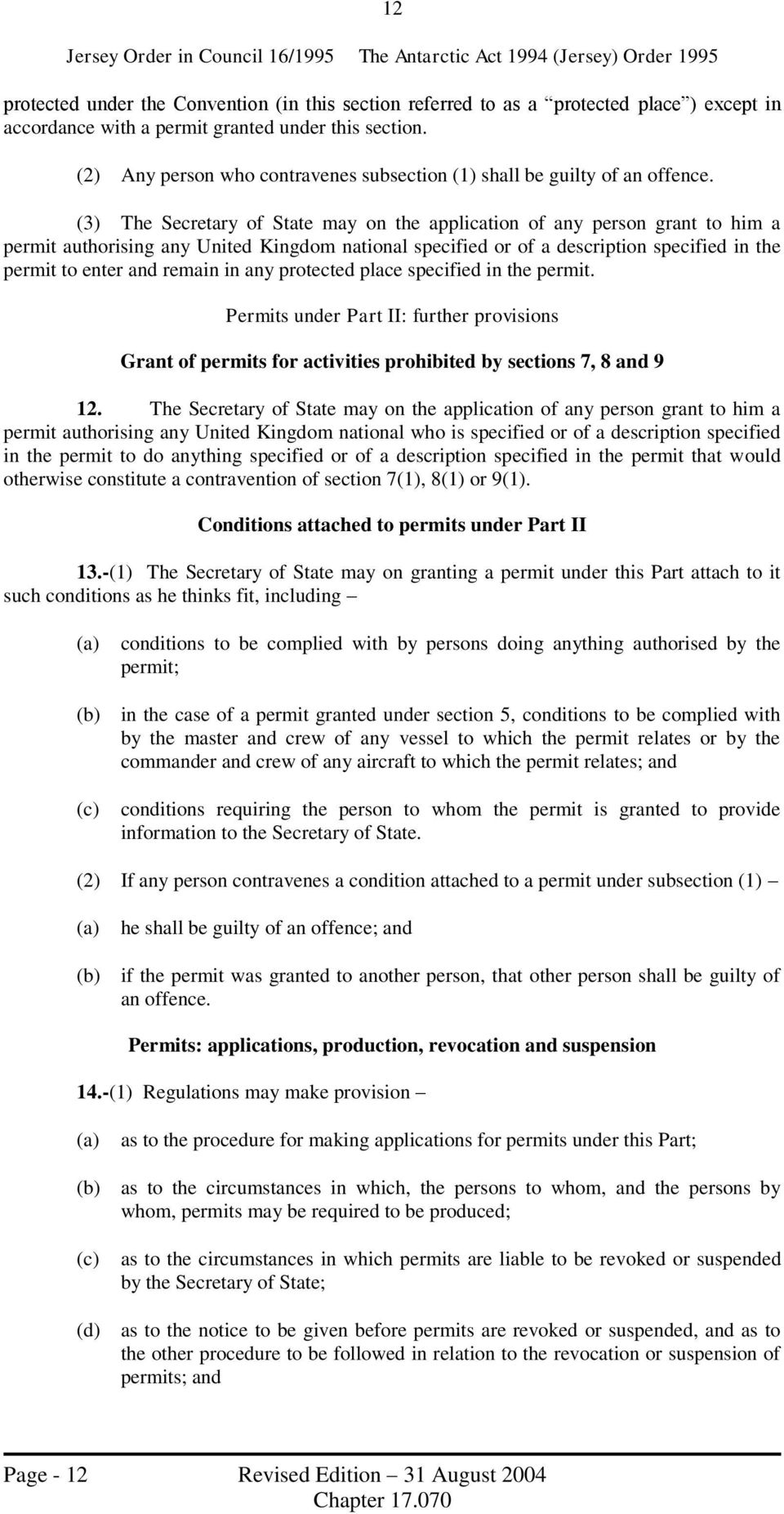 (3) The Secretary of State may on the application of any person grant to him a permit authorising any United Kingdom national specified or of a description specified in the permit to enter and remain