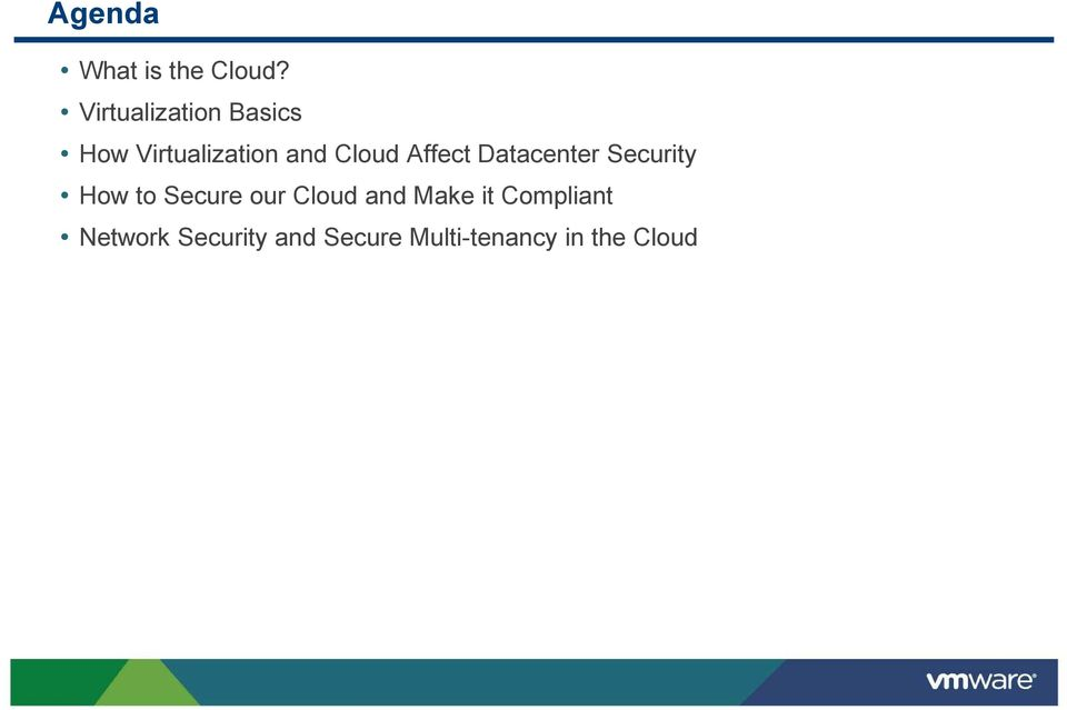 Affect Datacenter Security How to Secure our Cloud