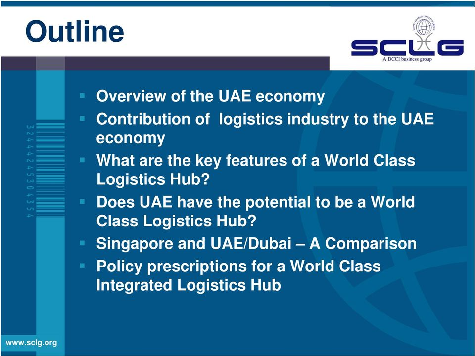 Does UAE have the potential to be a World Class Logistics Hub?