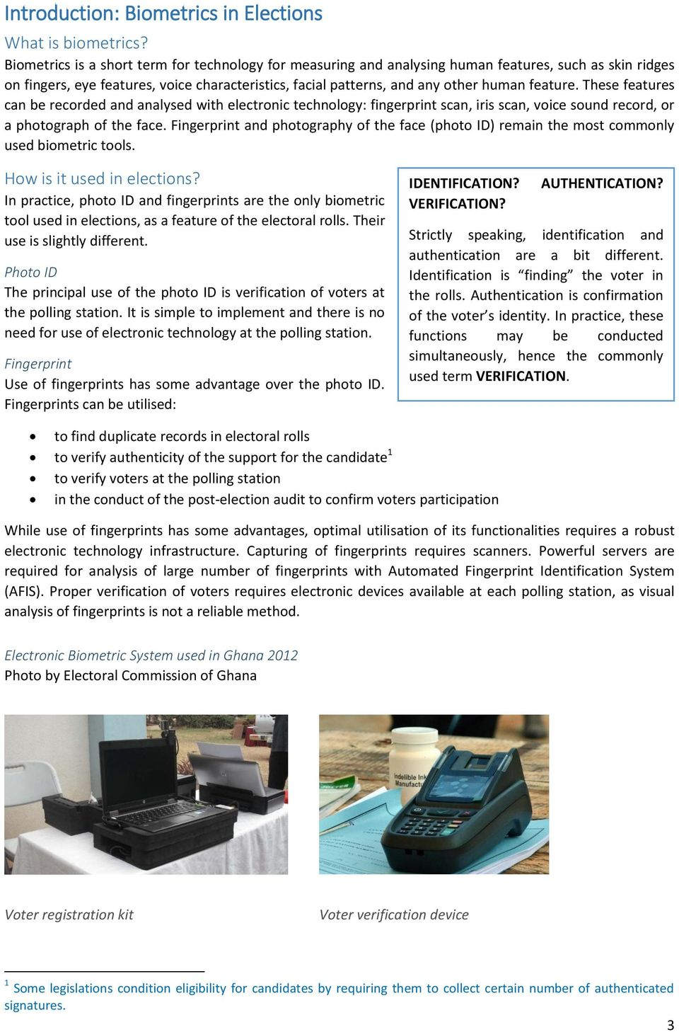 an analysis of electronic fingerprints Fingerprint analysis is a biometric technique comparing scanned image of prints with a database of fingerprints uniqueness of analysis and classification of fingerprints electronic: find biometrics.