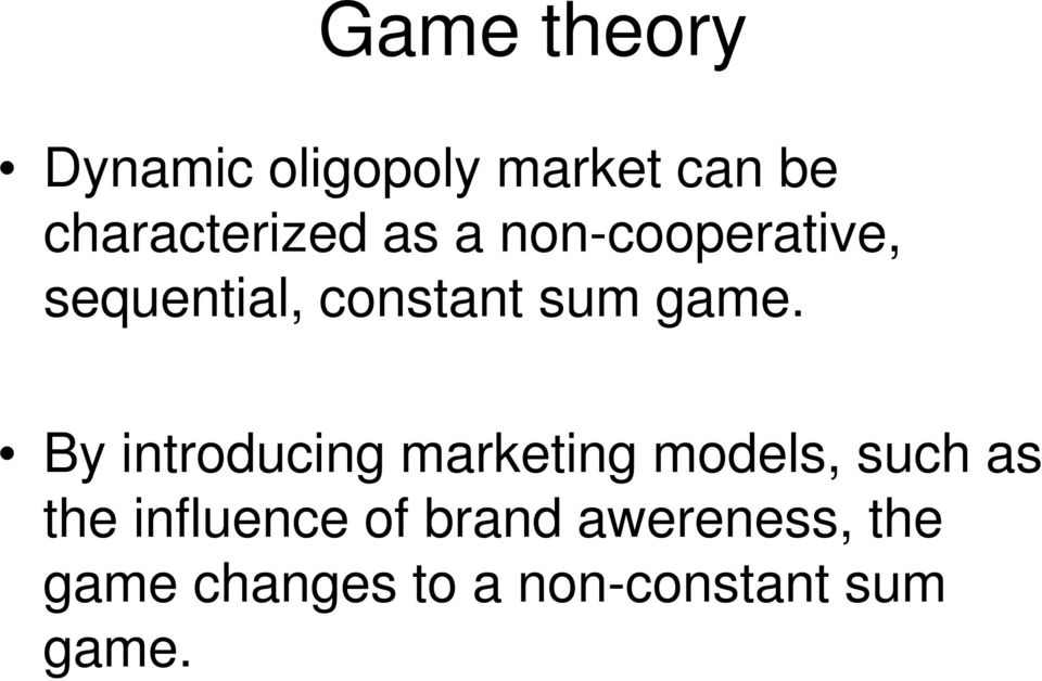 By introducing marketing models, such as the influence of