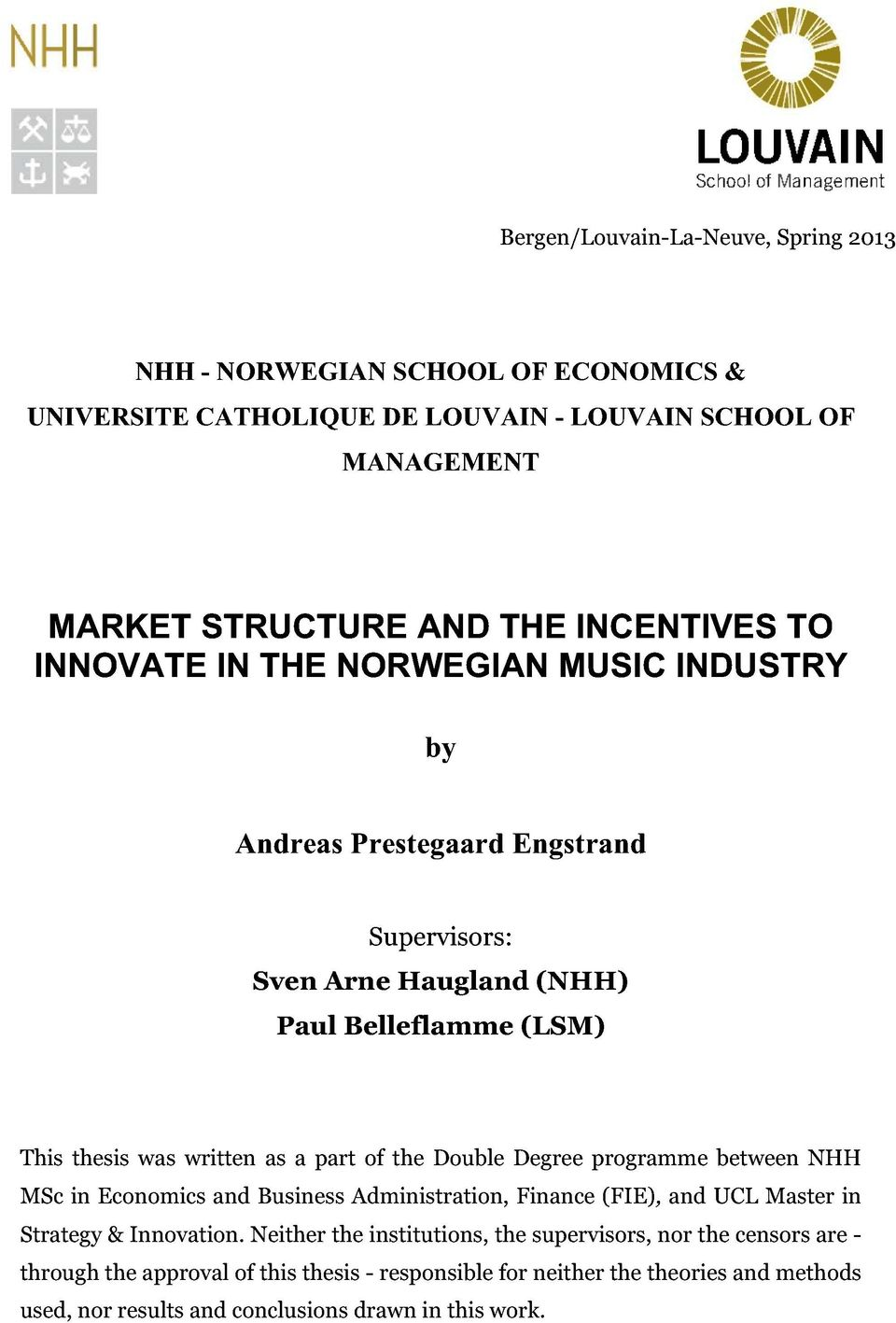 ucl msc economics dissertation Msc economics 2018/2019 programme structure and module options term 1  advanced core options will qualify for a conditional offer upon applying to the ucl mres/mphil/phd economics programme  dissertation research methods course.