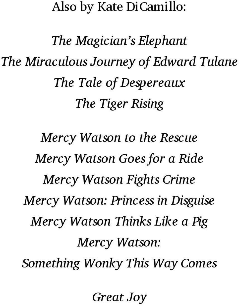 Also by Kate DiCamillo: The Magician s Elephant The ...