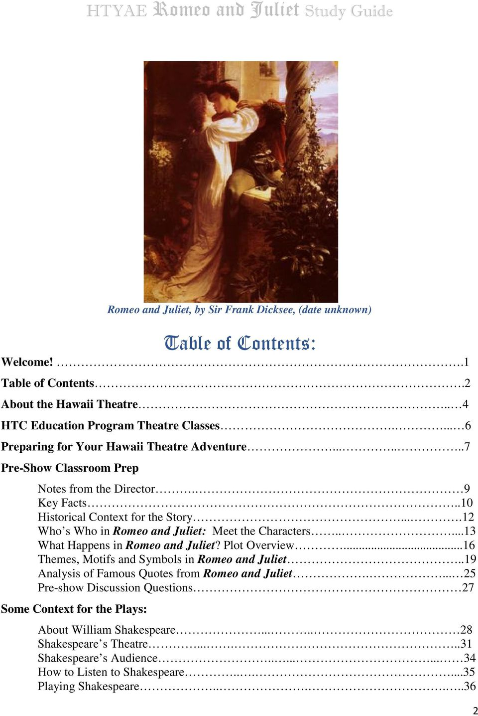 juliet romeo statement thesis There are no thesis statements in romeo and juliet because it is a fictional play thesis statements belong in essays shakespeare doesn't write them you do if you&#039re looking for a thesis statement about those topics in.