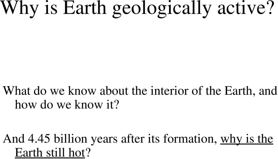 Earth, and how do we know it? And 4.