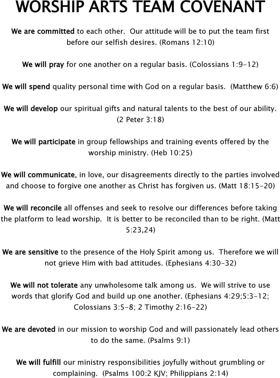 (2 Peter 3:18) We will participate in group fellowships and training events offered by the worship ministry.