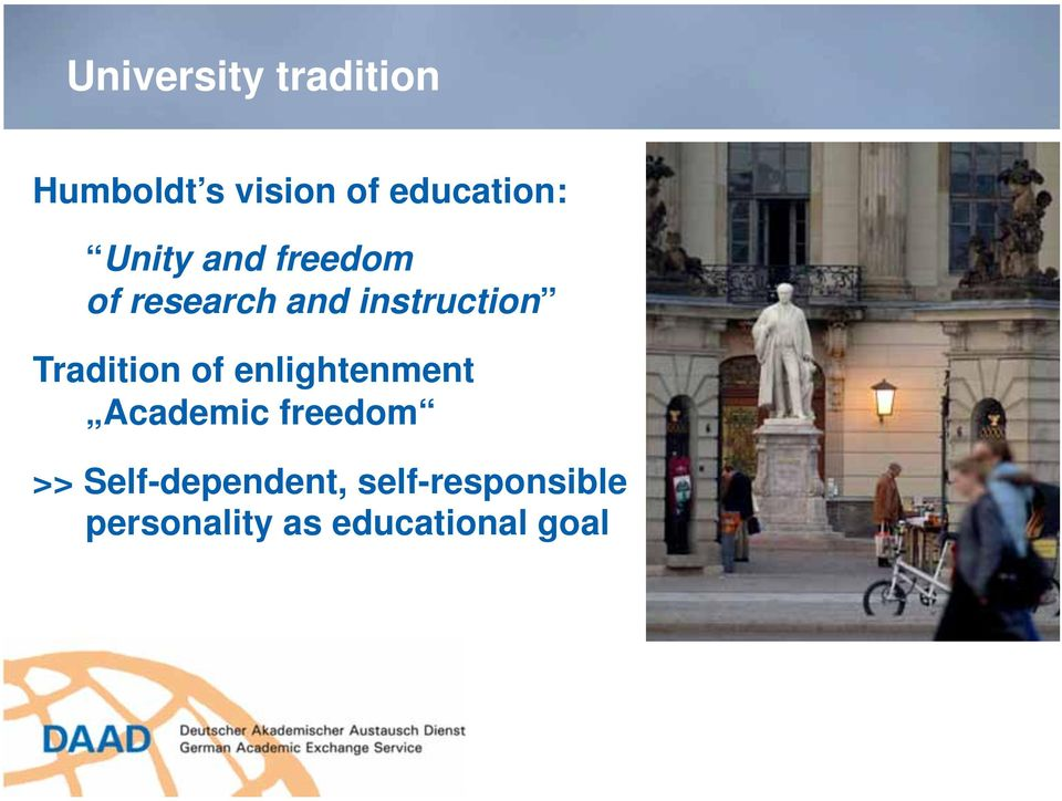 Tradition of enlightenment Academic freedom >>