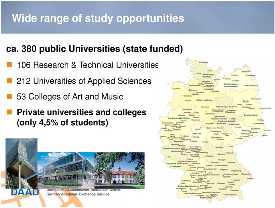 Technical Universities 212 Universities of Applied Sciences