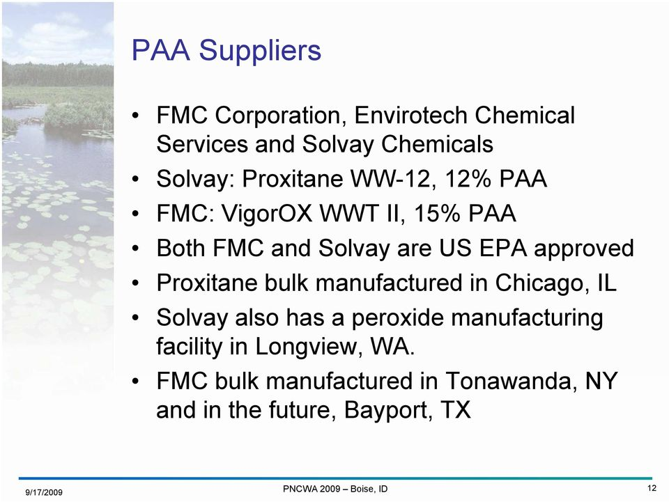 approved Proxitane bulk manufactured in Chicago, IL Solvay also has a peroxide