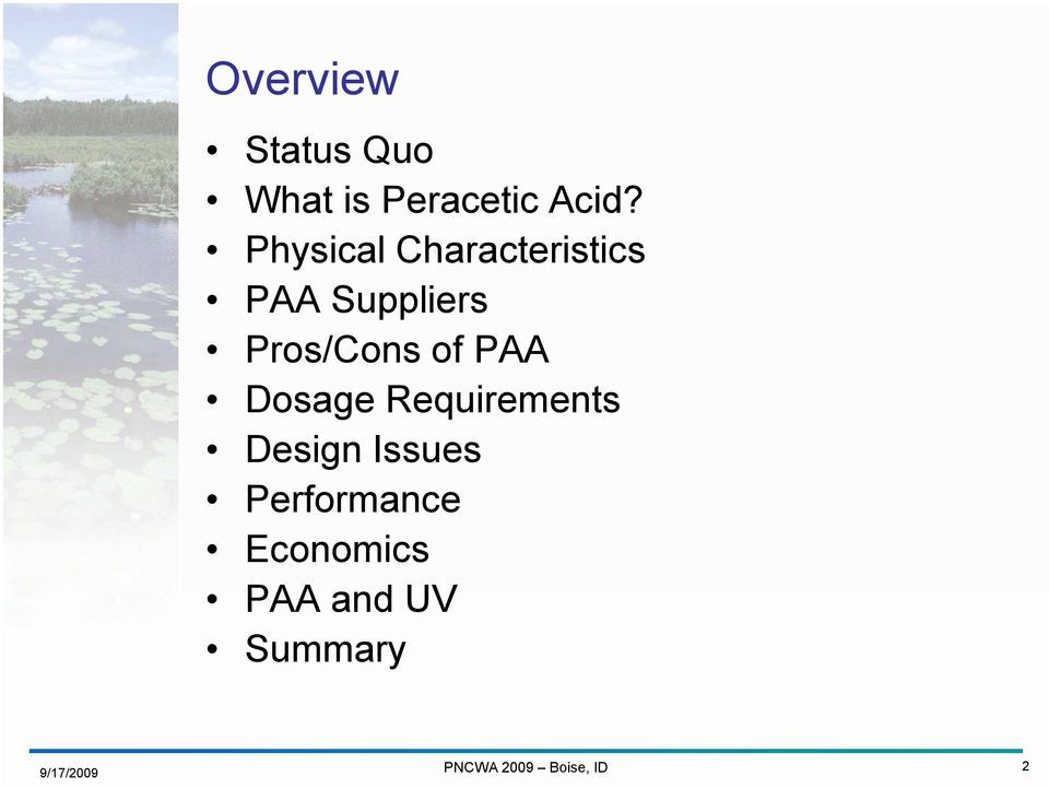 Pros/Cons of PAA Dosage Requirements Design