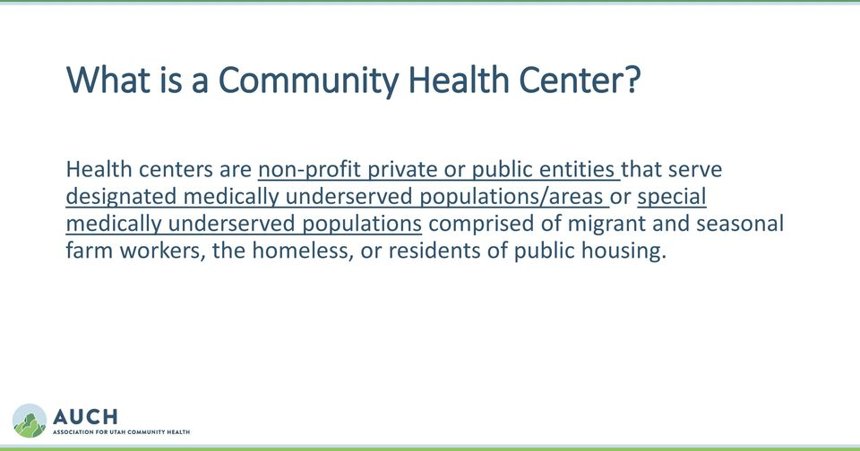 designated medically underserved populations/areas or special medically