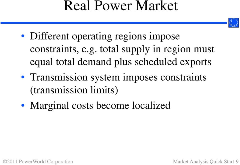 scheduled exports Transmission system imposes constraints