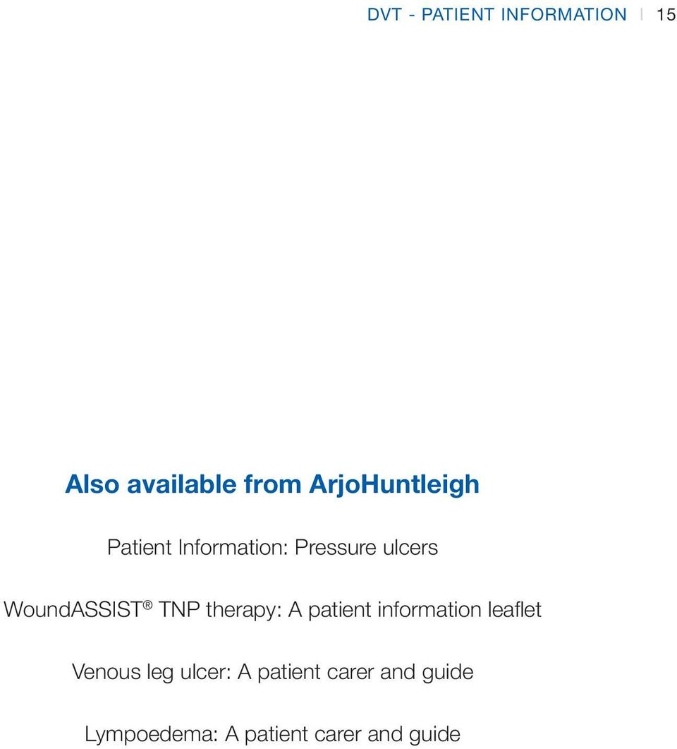 WoundASSIST TNP therapy: A patient information leaflet