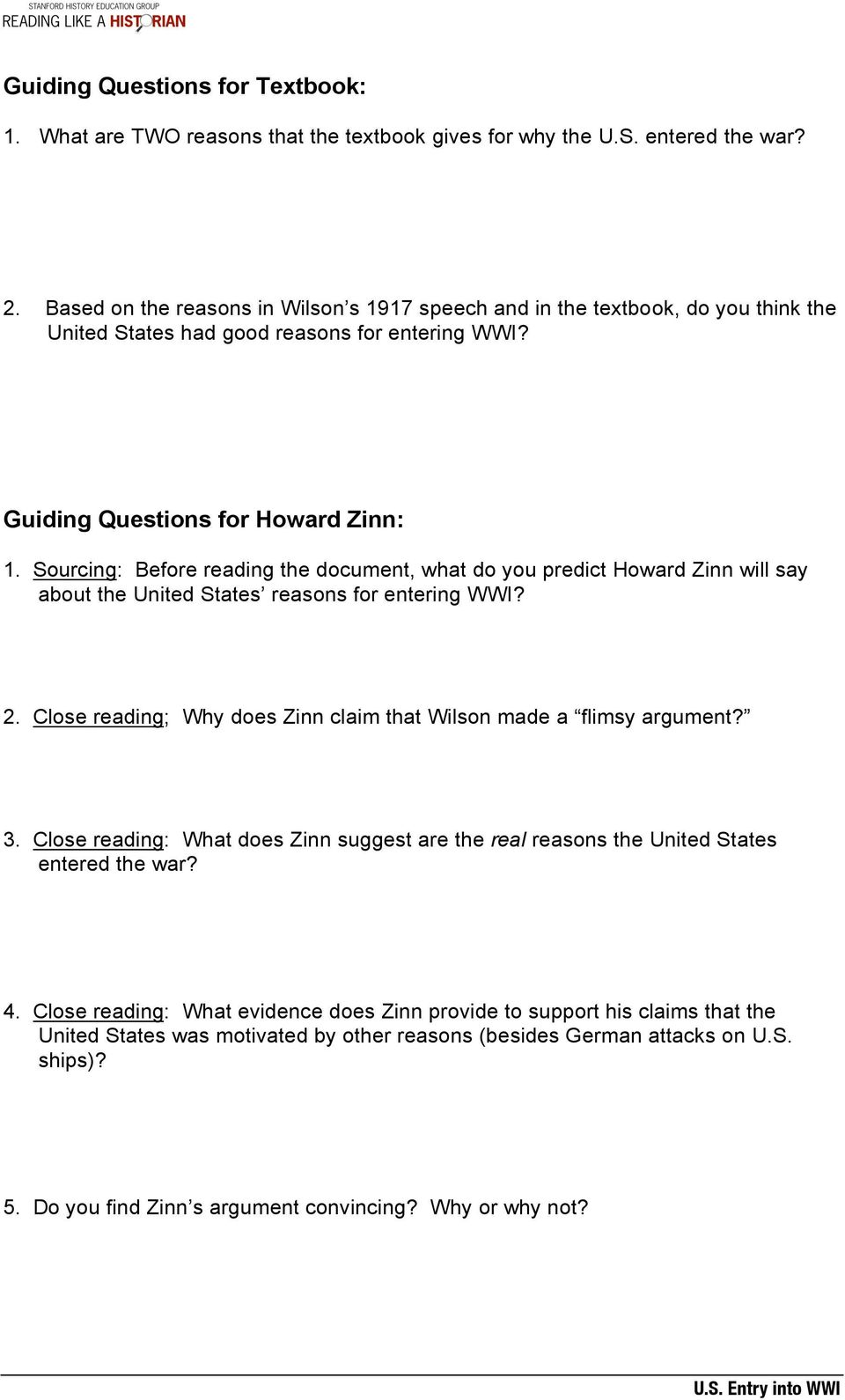 Sourcing: Before reading the document, what do you predict Howard Zinn will say about the United States reasons for entering WWI? 2.