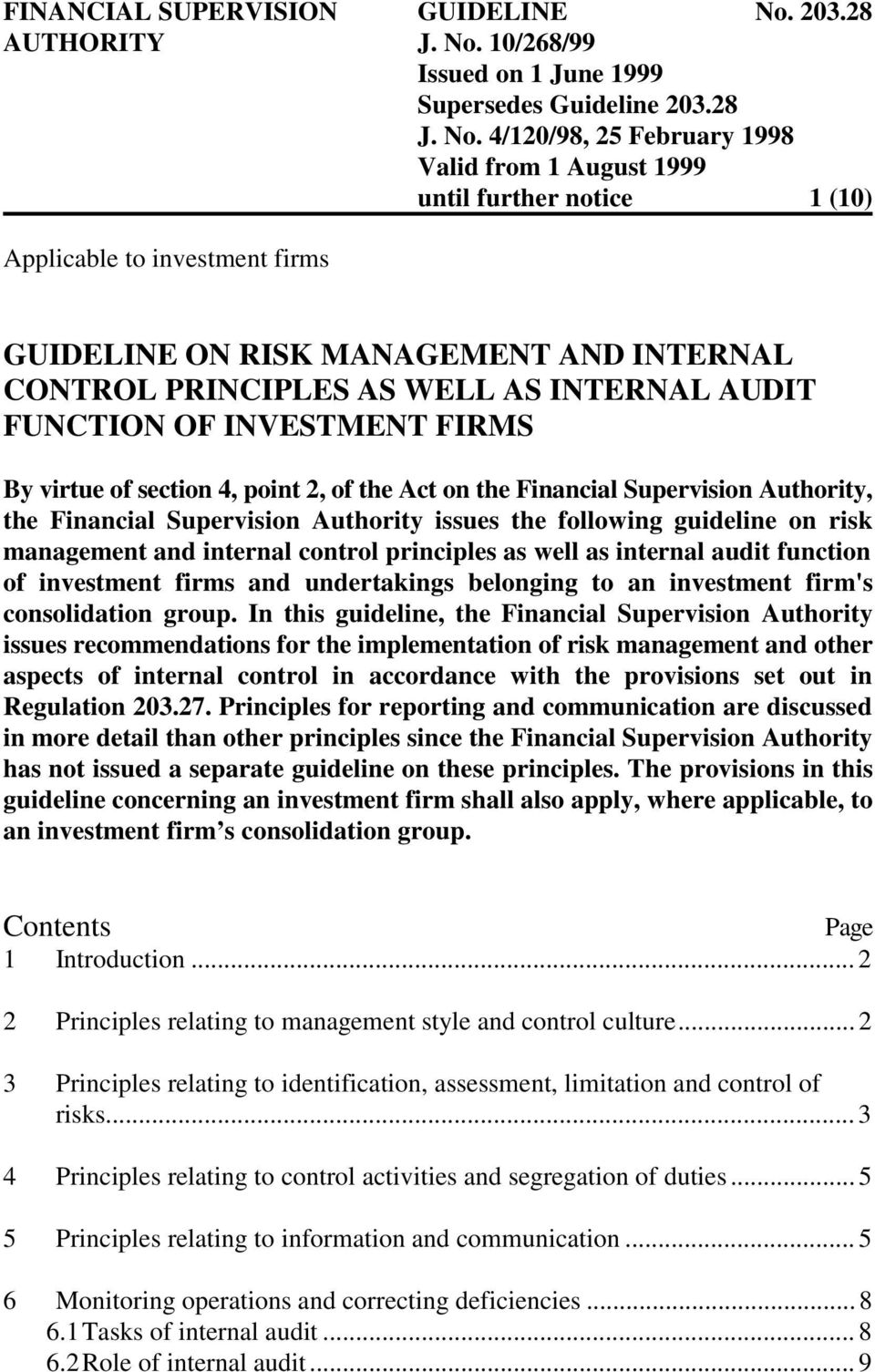 audit function of investment firms and undertakings belonging to an investment firm's consolidation group.