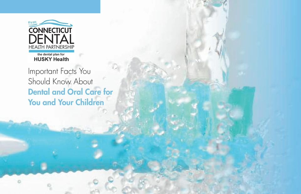 Dental and Oral Care