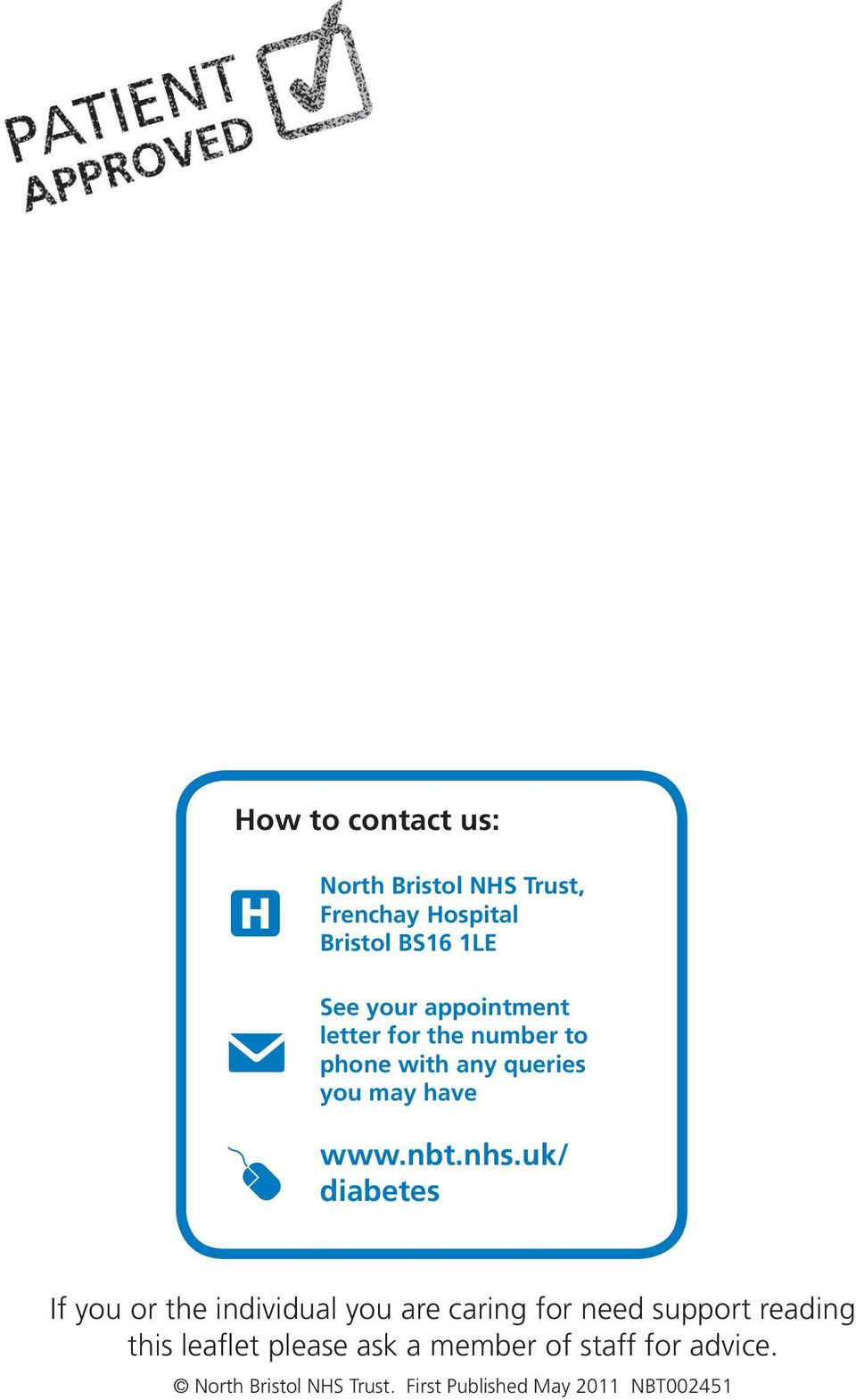 uk/ diabetes H If you or the individual you are caring for need support reading this leaflet