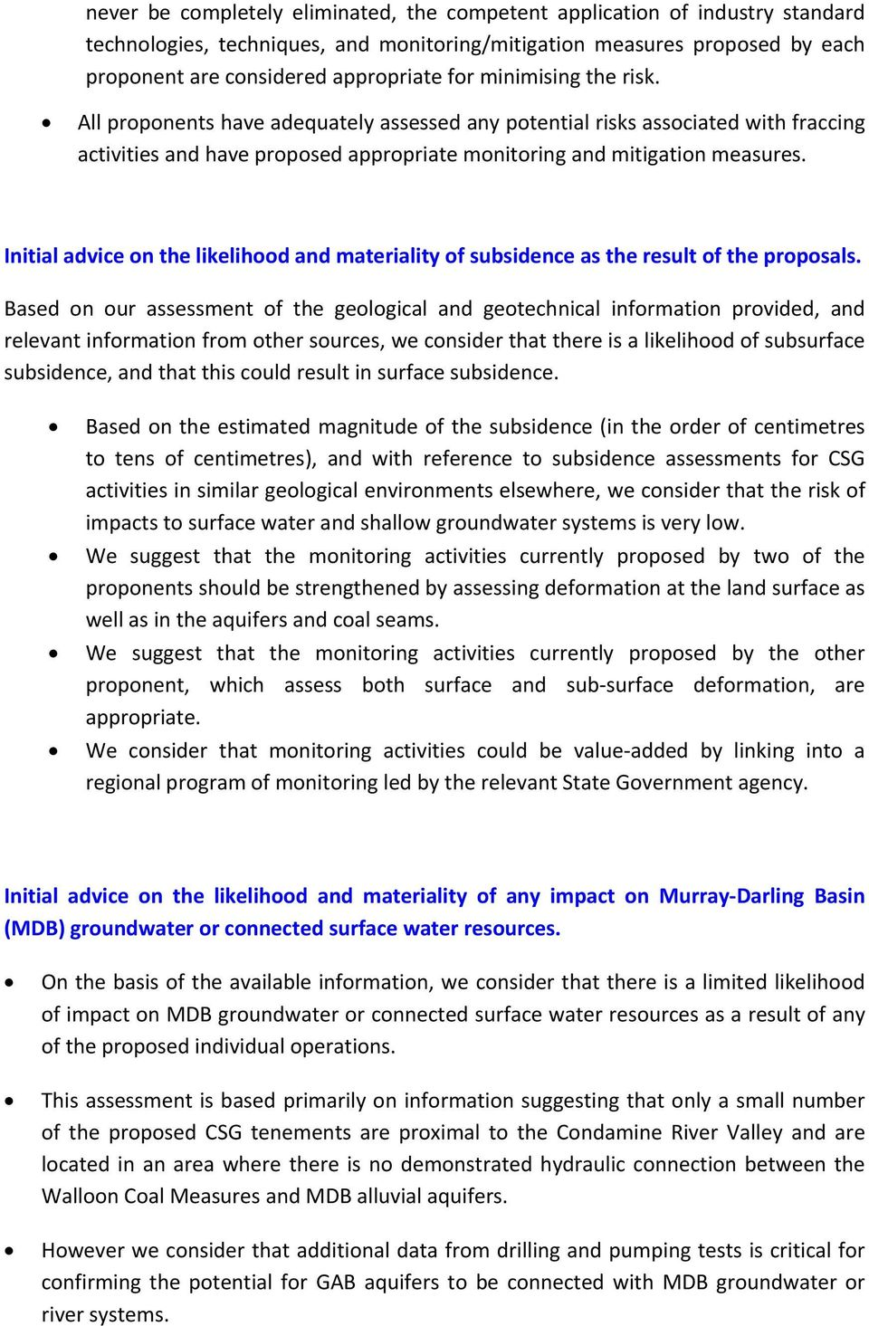 Initial advice on the likelihood and materiality of subsidence as the result of the proposals.
