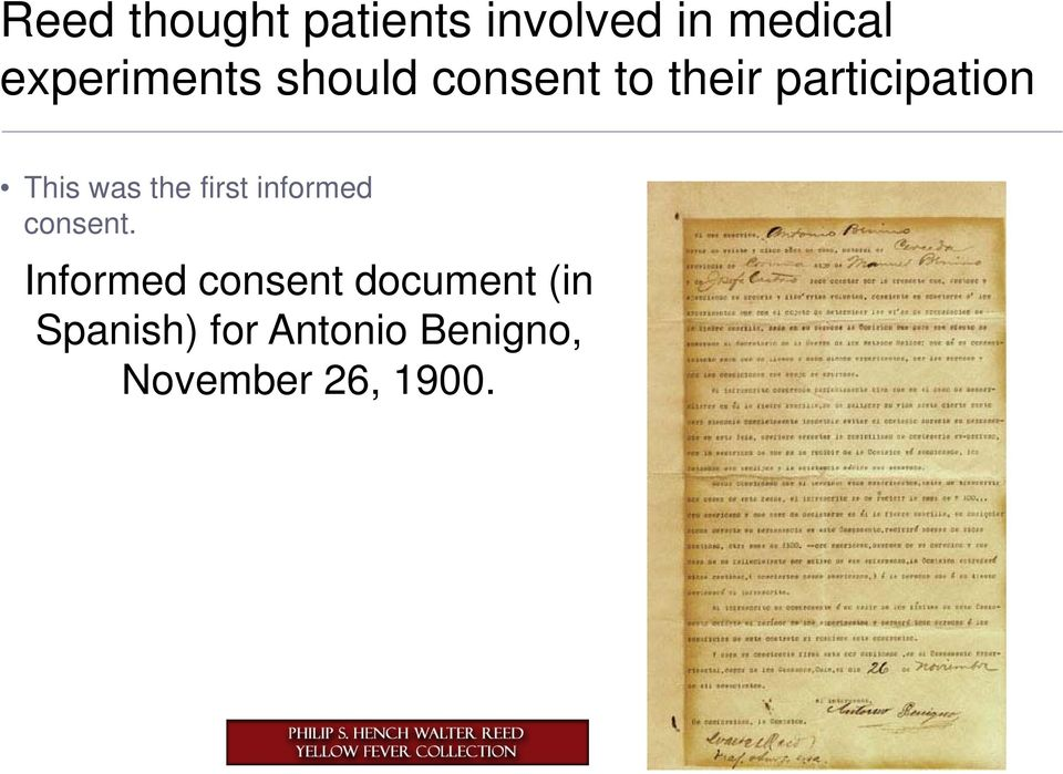 This was the first informed consent.