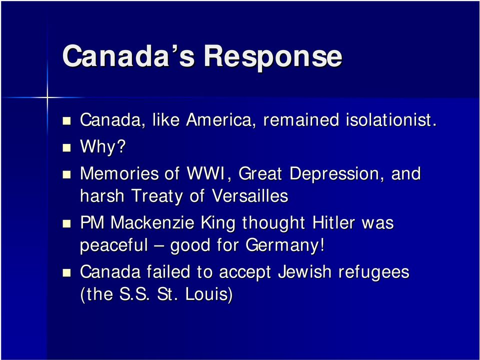 Versailles PM Mackenzie King thought Hitler was peaceful good