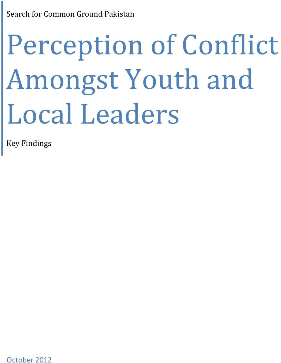 Conflict Amongst Youth and