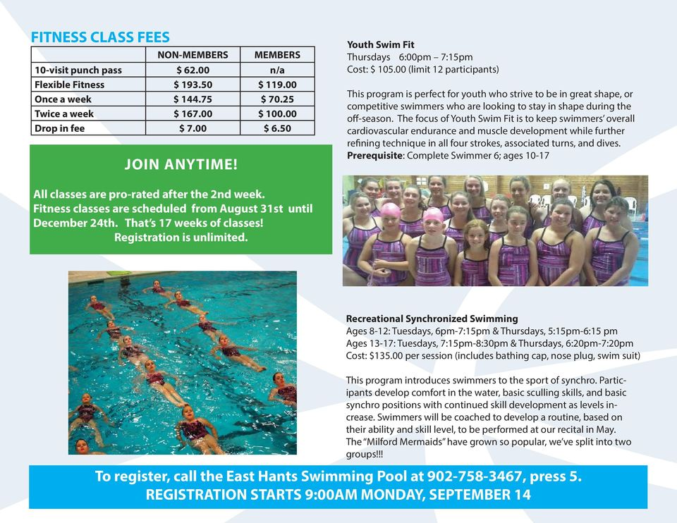 00 (limit 12 participants) This program is perfect for youth who strive to be in great shape, or competitive swimmers who are looking to stay in shape during the off-season.