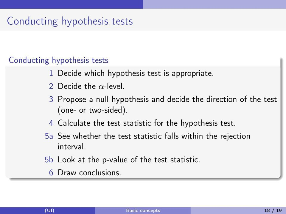 4 Calculate the test statistic for the hypothesis test.