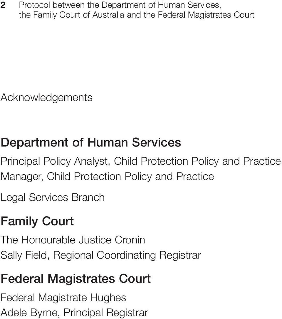 Practice Legal Services Branch Family Court The Honourable Justice Cronin Sally Field, Regional