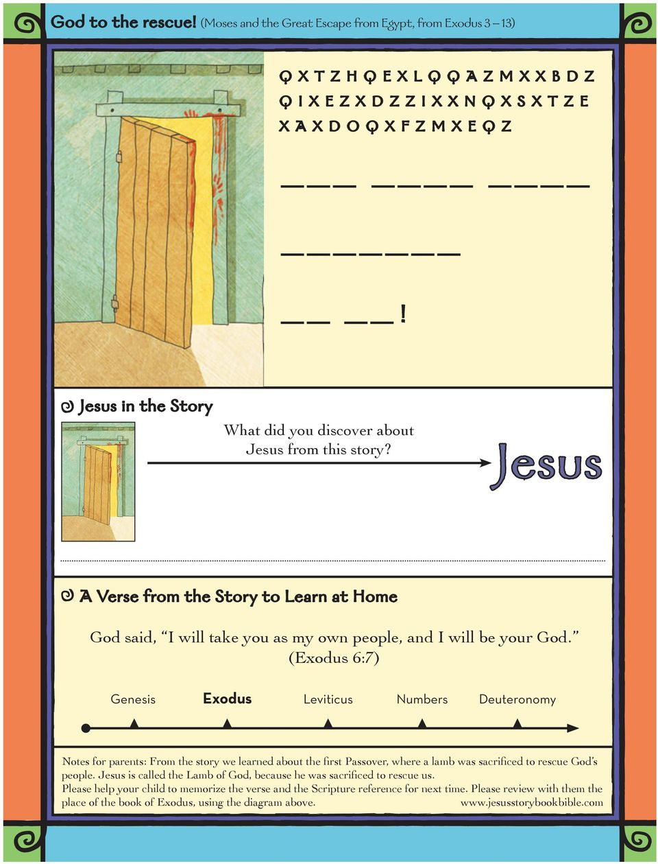 Jesus A Verse from the Story to Learn at Home God said, I will take you as my own people, and I will be your God.