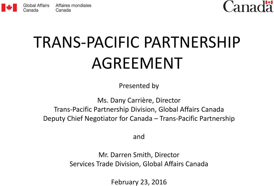 Affairs Canada Deputy Chief Negotiator for Canada Trans-Pacific