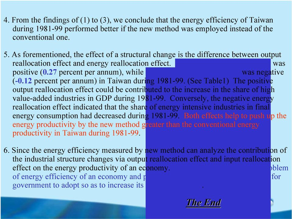 27 percent per annum), while the energy reallocation effect was negative (-0.12 percent per annum) in Taiwan during 1981-99.