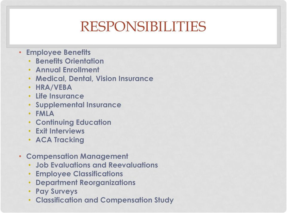 Exit Interviews ACA Tracking Compensation Management Job Evaluations and Reevaluations