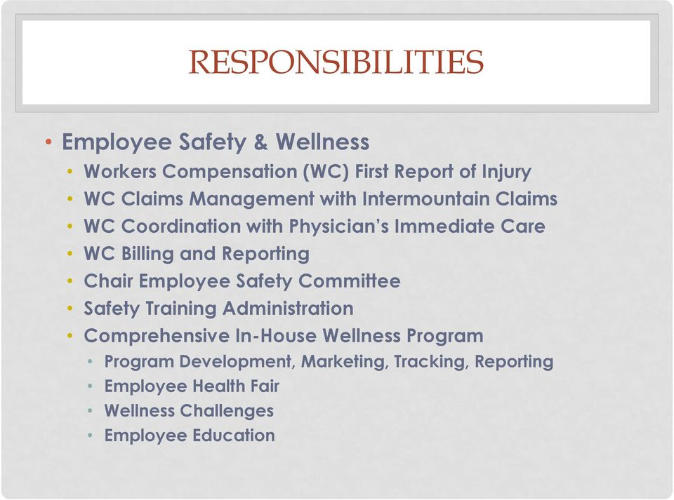 Reporting Chair Employee Safety Committee Safety Training Administration Comprehensive In-House Wellness