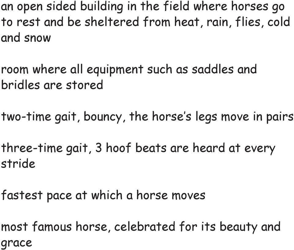 gait, bouncy, the horse s legs move in pairs three-time gait, 3 hoof beats are heard at every