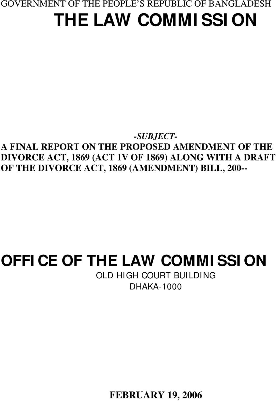 (ACT 1V OF 1869) ALONG WITH A DRAFT OF THE DIVORCE ACT, 1869 (AMENDMENT)