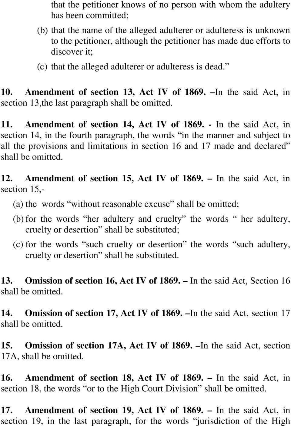 Amendment of section 14, Act IV of 1869.