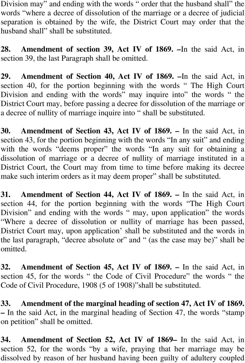 Amendment of Section 40, Act IV of 1869.